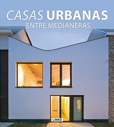 9788415492306: Casas Urbanas. Entre Medianeras