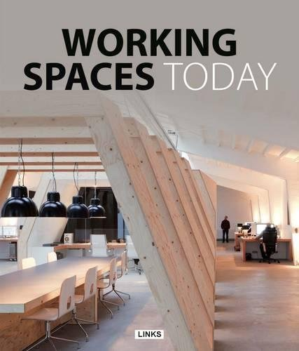 9788415492467: Working Spaces Today