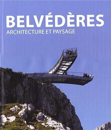 Belvédères : Architecture et paysage: Jacobo Krauel