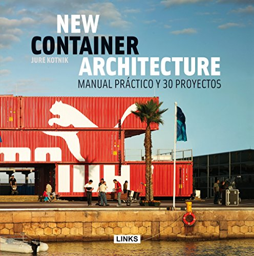 9788415492627: New Container Architecture. Manual Práctico Y 30 Proyectos