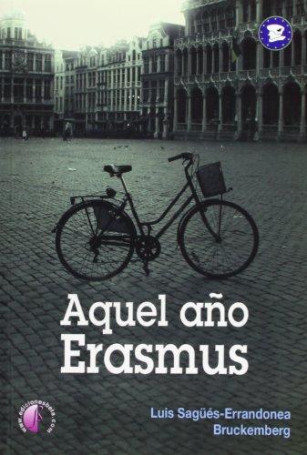 9788415495031: AQUEL A�O ERASMUS