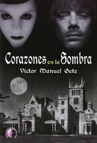 9788415495338: Corazones en la sombra (Novela)