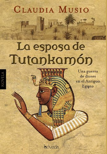9788415497257: La esposa de Tutankamón / The wife of Tutankhamun (Spanish Edition)