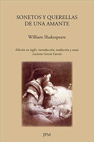 Sonetos y querellas de una amante (Paperback): William Shakespeare