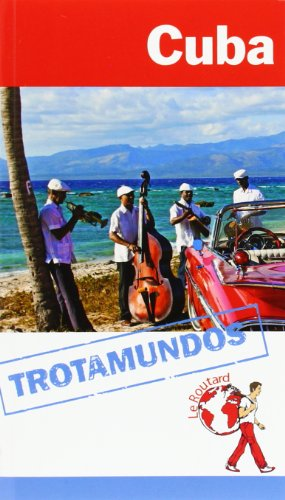 9788415501367: Cuba. Trotamundos. Le Routard (Trotamundos - Routard)