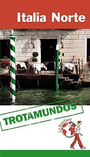 9788415501442: Italia Norte (Trotamundos - Routard)