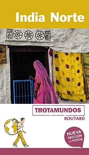 9788415501855: India Norte (Trotamundos - Routard)