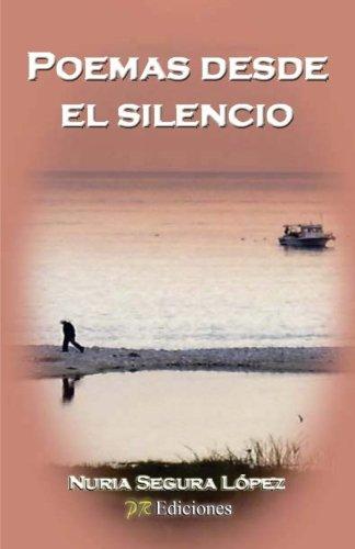 9788415502531: Poemas desde el silencio (Spanish Edition)
