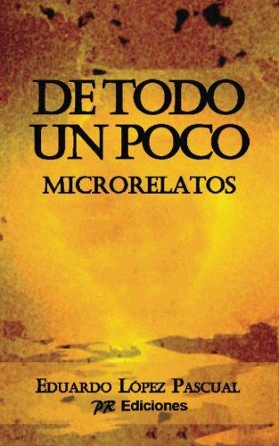 9788415502661: De todo un poco: Microrelatos (Spanish Edition)