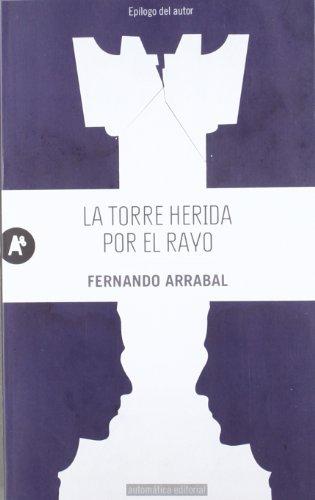 9788415509011: La torre herida por el rayo (Spanish Edition)
