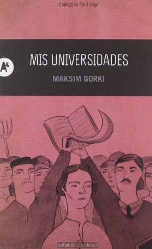 9788415509097: Mis Universidades (Narrativa)