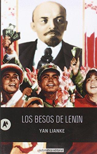 9788415509301: Los besos de Lenin: 29 (Narrativa)