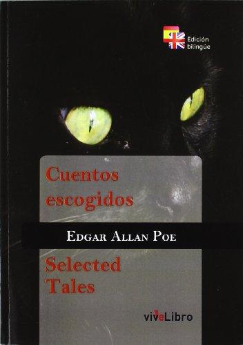 Cuentos escogidos edgar allan poe-bilingue: Edgar Allan Poe