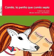 9788415519270: Camila, la perrita que comía sepia (Cuentos Infantiles)