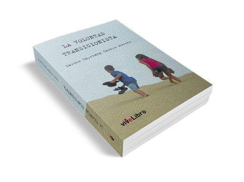 9788415519423: La Voluntad Transicionista (Colección viveLibro)