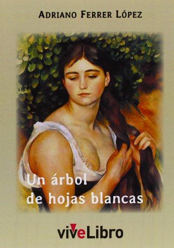 9788415519904: Un árbol de hojas blancas (ViveLibro)
