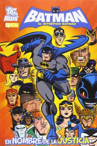 9788415520283: El intrépido Batman: En nombre de la justicia