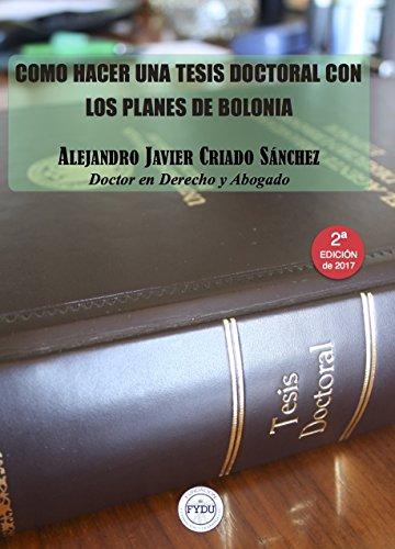 9788415529262: Cómo hacer una tesis doctoral con los planes de Bolonia
