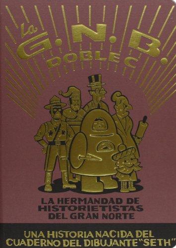 9788415530169: La Hermandad De Historietistas Del Gran Norte. La G.N.B Doble C