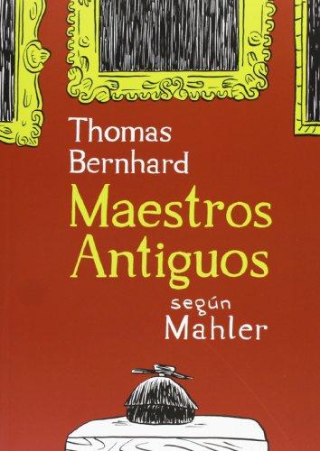 9788415530244: Maestros antiguos según Mahler