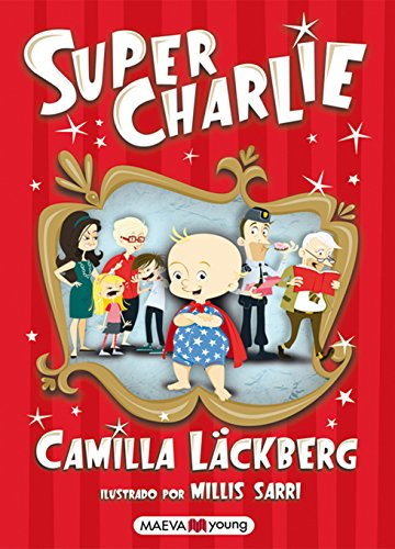 9788415532040: Super Charlie: El primer libro para niños de la reina de la novela negra (Maeva Young)