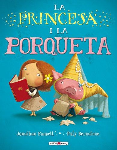 9788415532316: La princesa i la porqueta (Maeva Young)