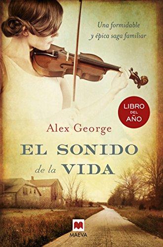 9788415532354: El sonido de la vida: Una formidable y épica saga familiar (Grandes Novelas)
