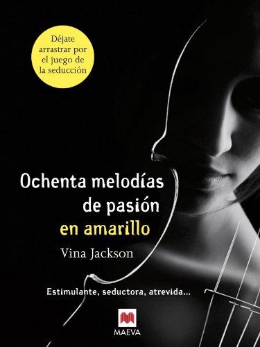 9788415532507: Ochenta Melodías De Pasión En Amarillo (Grandes Novelas)
