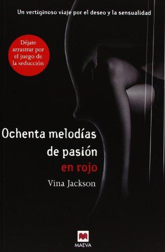 9788415532521: Ochenta melodías de pasión en rojo (Ochenta Melodias de Pasion) (Spanish Edition)