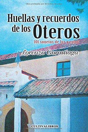 Huellas y recuerdos de los Oteros. 101: Lorenzo Gorostiaga