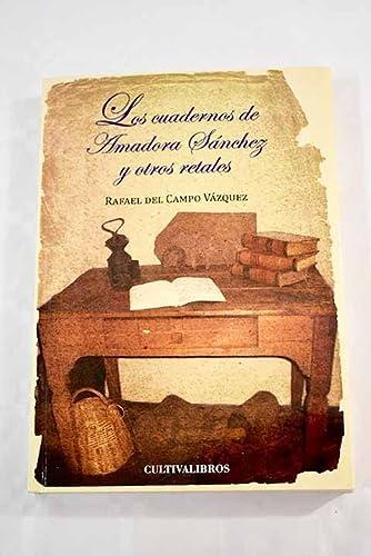 9788415534716: Los cuadernos de Amadora Sánchez y otro retales (Cultiva)