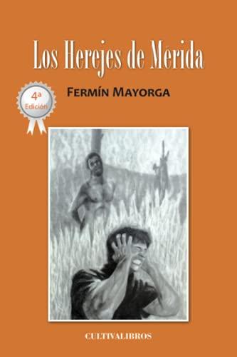 9788415534853: Los herejes de Mérida (Autor)
