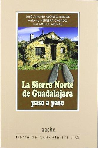 9788415537090: SIERRA NORTE DE GUADALAJARA PASO A PASO,LA