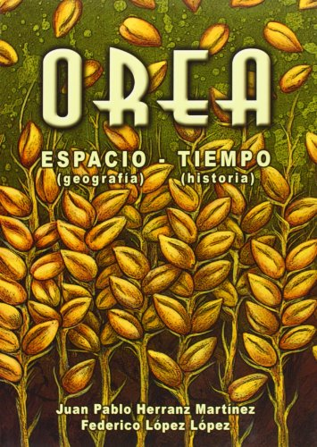9788415537298: Orea, Espacio-Tiempo. Geografía-Historia