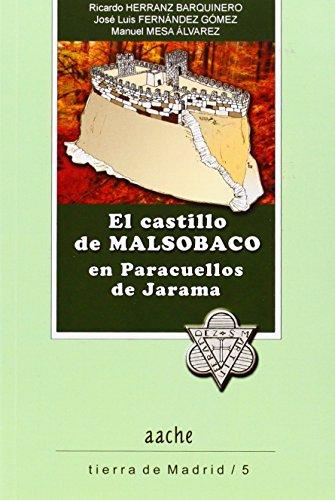 El castillo de Malsobaco en Paracuellos de: Herranz Barquinero, Ricardo