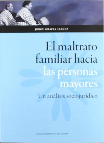 EL MALTRATO FAMILIAR HACIA LAS PERSONAS: JORGE GARCIA IBAÑEZ