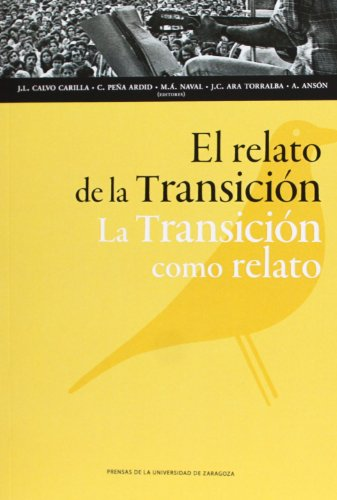 9788415538851: Relato de la Transición : la Transición como relato (Humanidades)