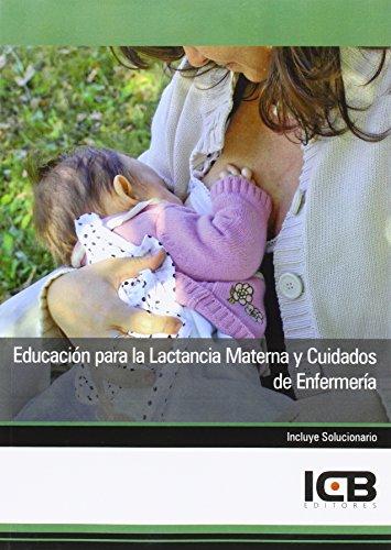 9788415540427: Educación para la Lactancia Materna y Cuidados de Enfermería