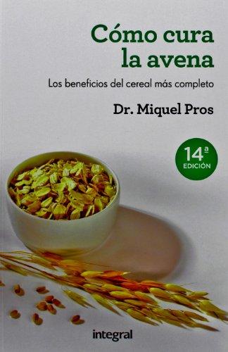 9788415541073: Como cura la avena (MANUALES INTEGRAL)