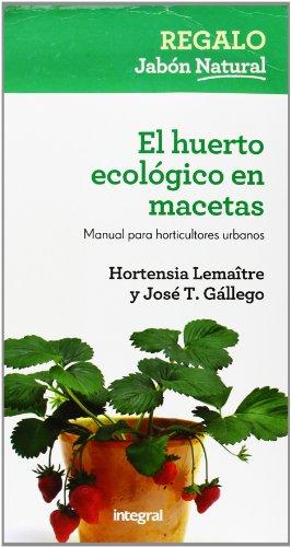 9788415541127: El huerto ecologico en macetas