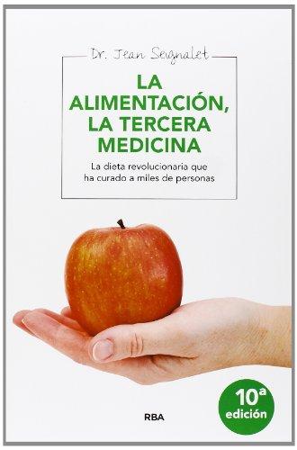 9788415541165: Alimentacion. La tercera medicina (INTEGRAL)
