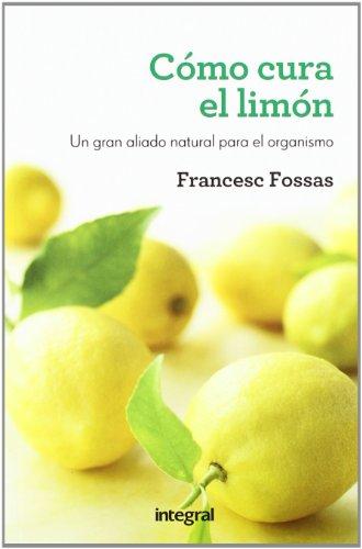 9788415541172: Como cura el limon (SALUD)