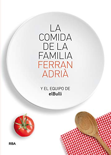 9788415541226: La comida de la familia / The Family Meal: Coma Lo Que Se Comia En Elbulli Des Seis Y Media a Siete