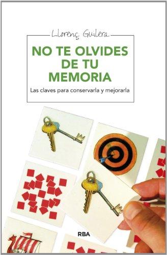 9788415541295: No te olvides de tu memoria (NO FICCIÓN 2 GENERAL)