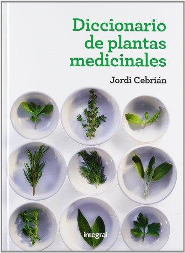9788415541363: Diccionario de plantas medicinales