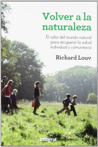 9788415541455: Volver a la naturaleza (INTEGRAL)