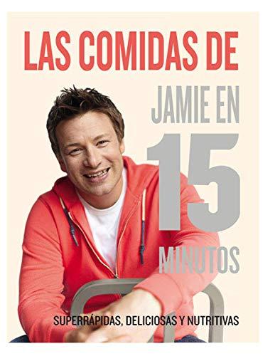 Las Comidas De Jamie Oliver En 15: Oliver, Jamie