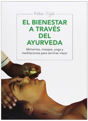 9788415541691: El bienestar a través del ayurveda (ILUSTRADOS INTEGRAL)