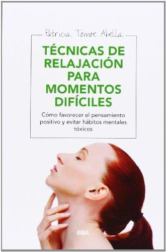 9788415541752: Técnicas De Relajación Para Momentos Difíciles (SALUD)