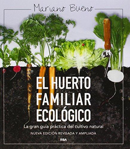 9788415541790: EL HUERTO FAMILIAR ECOLOGICO (ED. AMP. Y ACT.)